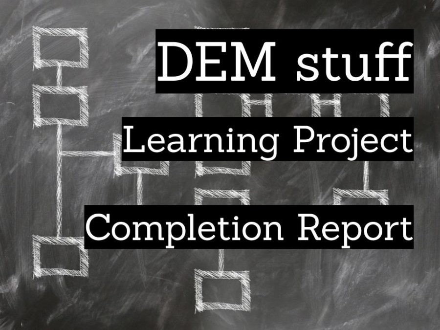 DEM stuff. Learning Project. Completion Report.